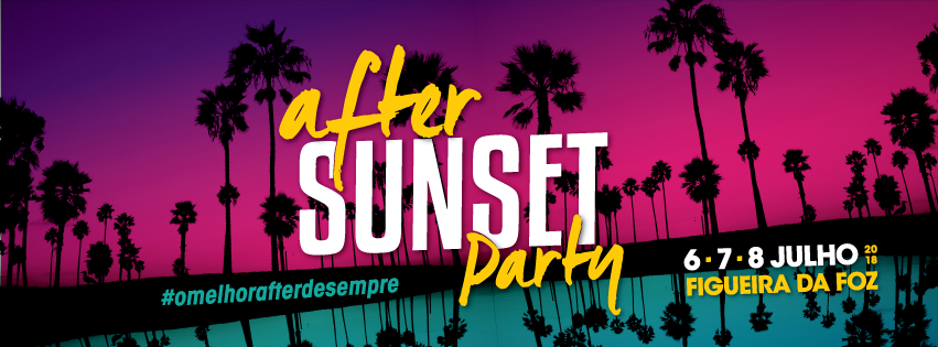 Image of After Sunset Party 2018 #omelhorafterdesempre